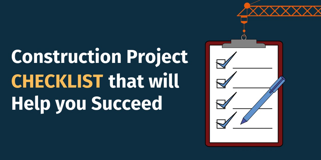 Construction Project Checklist that will Help you Succeed