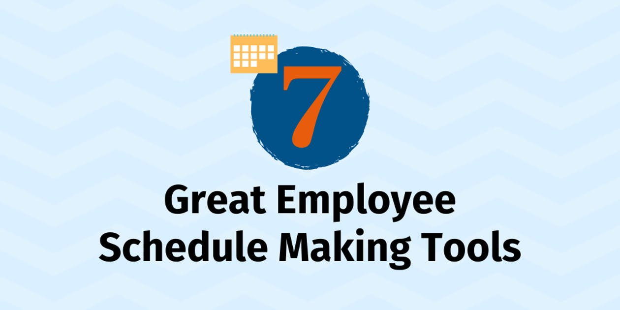 7 Great Employee Schedule Making Tools