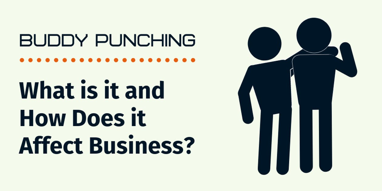 Buddy Punching: What is it and How Does it Affect Business?