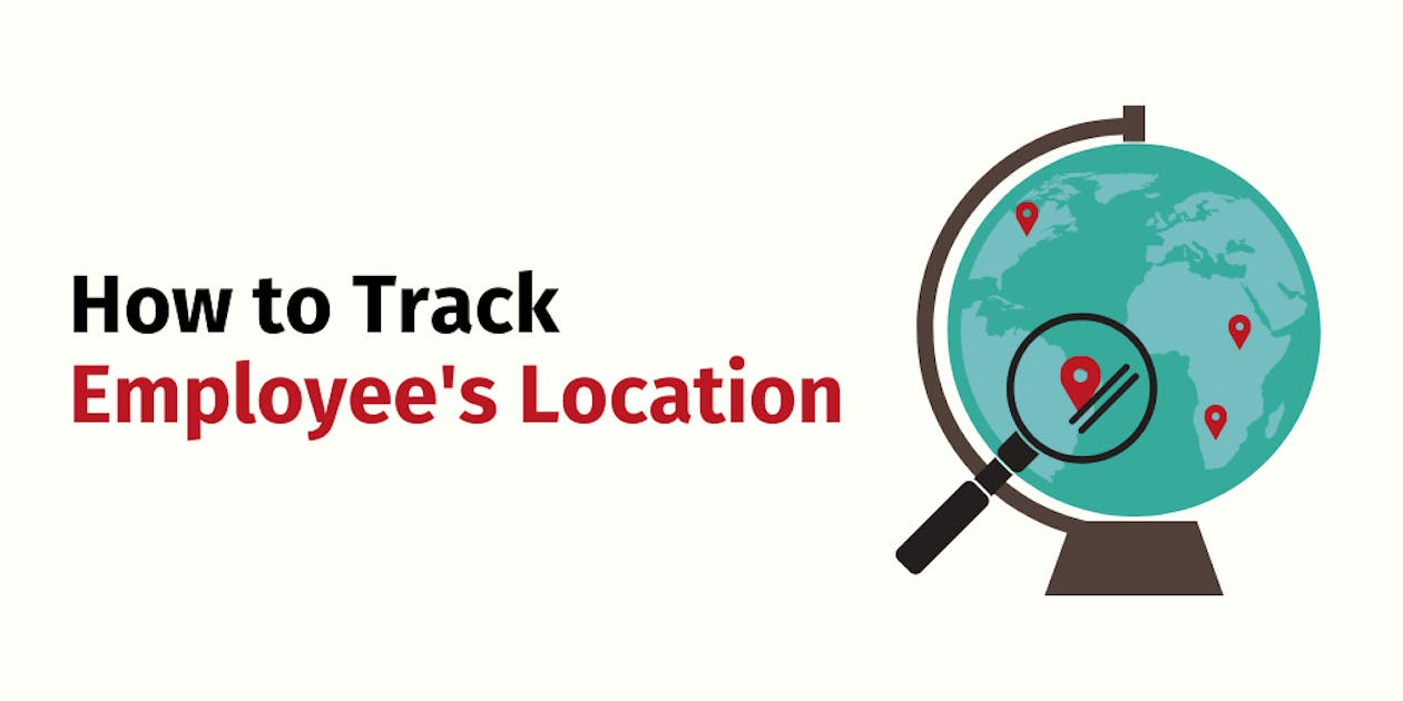 How to Track Employee's Location