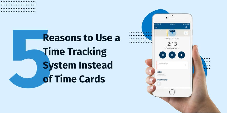 5 Reasons to Use a Time Tracking System Instead of Time Cards
