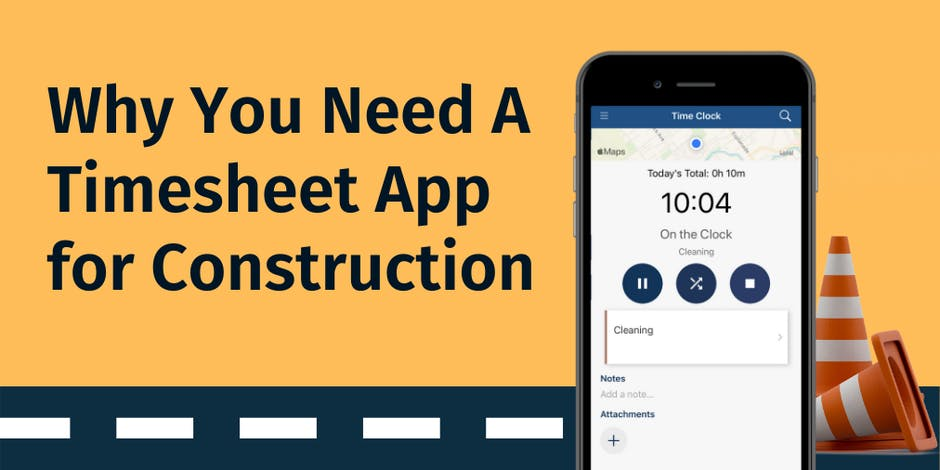 Why You Need A Timesheet App for Construction