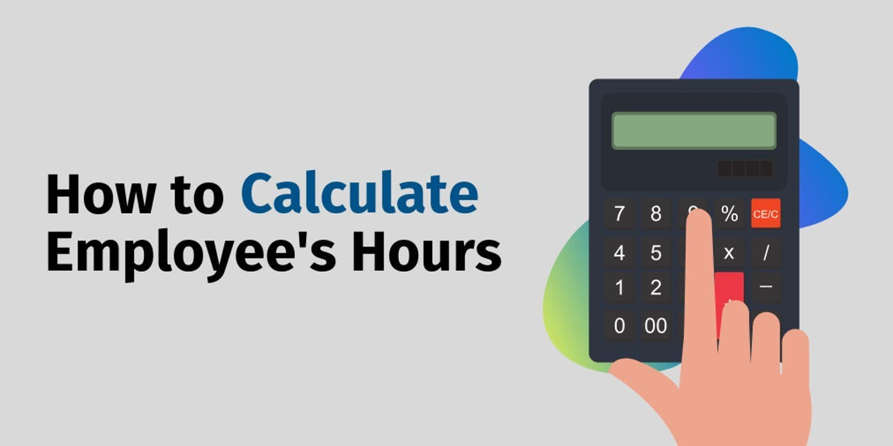 How to Calculate Employee's Hours