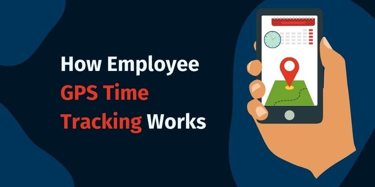 ‌How‌ ‌Employee‌ ‌GPS‌ ‌Time‌ ‌Tracking‌ ‌Works‌ ‌