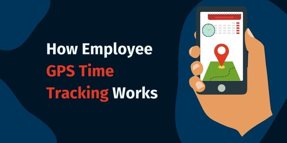How Employee GPS Time Tracking Works 