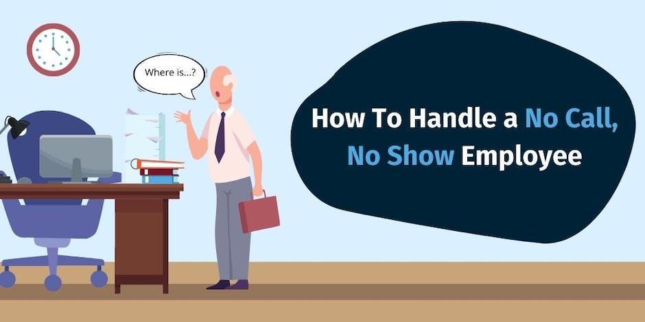 How To Handle a No Call, No Show Employee