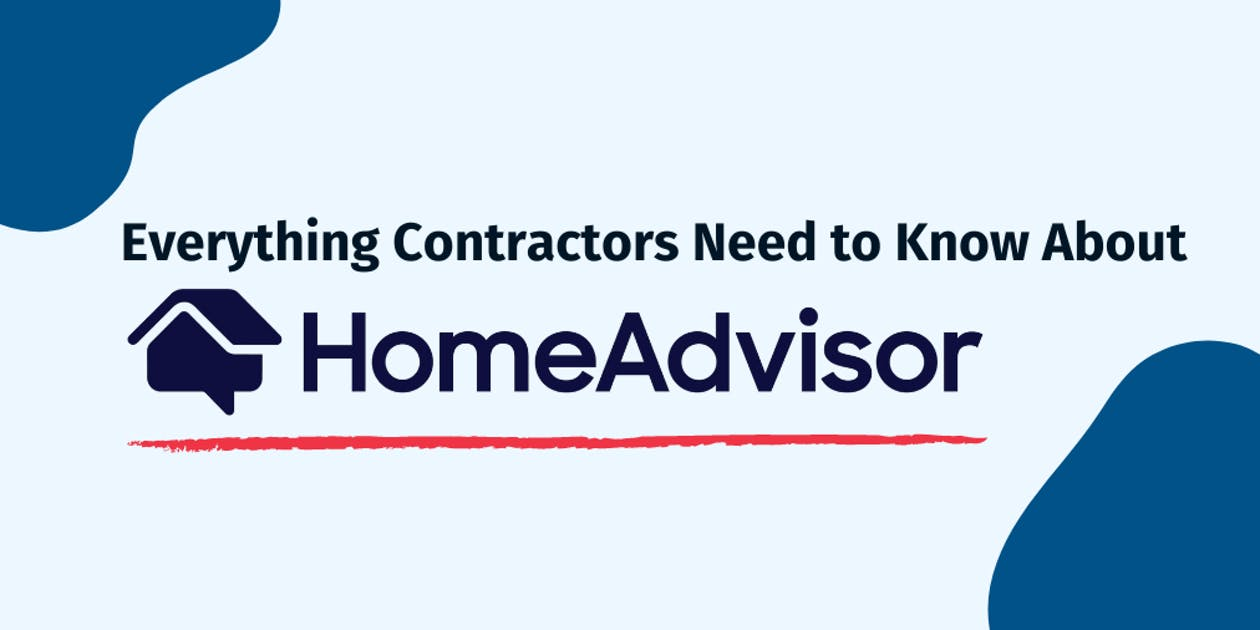 Everything Contractors Need to Know About Home Advisor