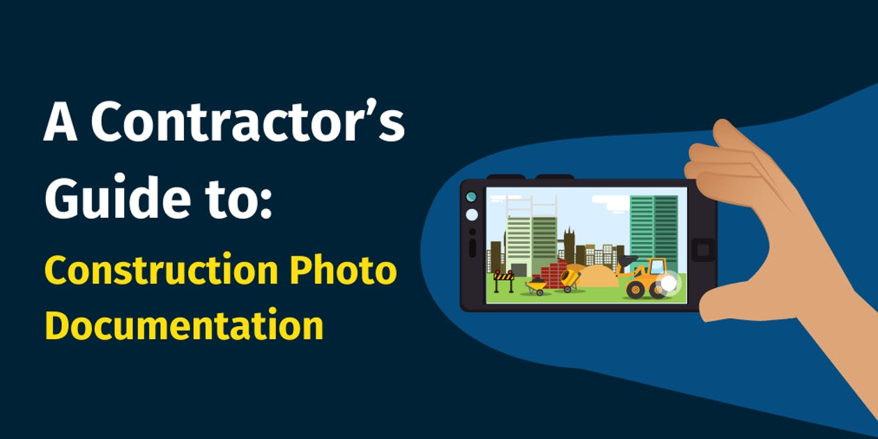 A Contractor's Guide to Construction Photo Documentation