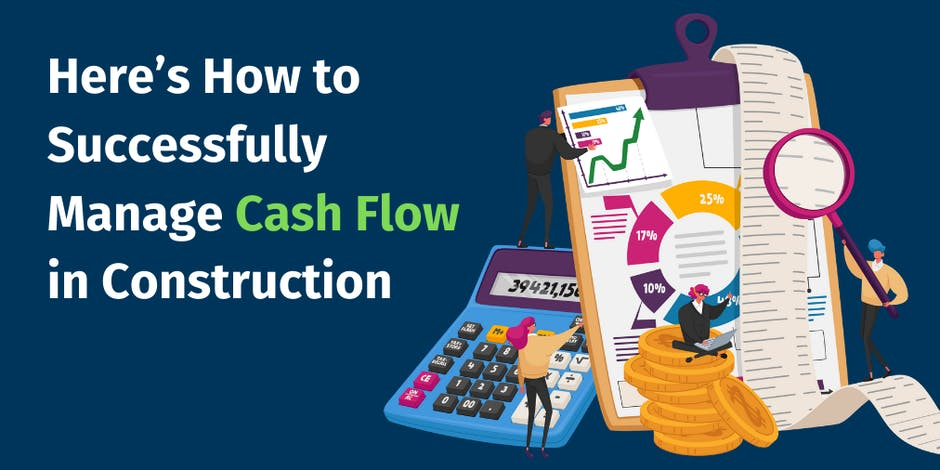 Here's How to Successfully Manage Cash Flow in Construction