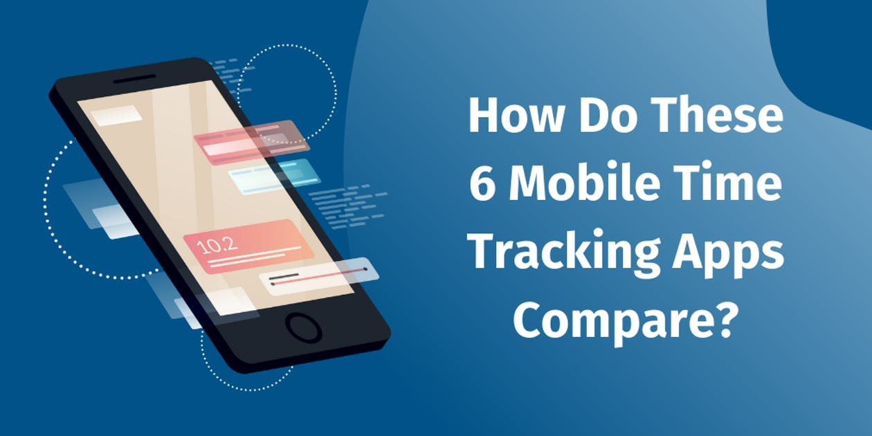 Mobile Time Tracking Apps Comparison