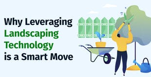 Why Leveraging Landscaping Technology is a Smart Move