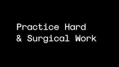 Practice Hard