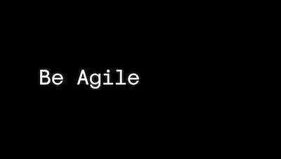 Be Aglie