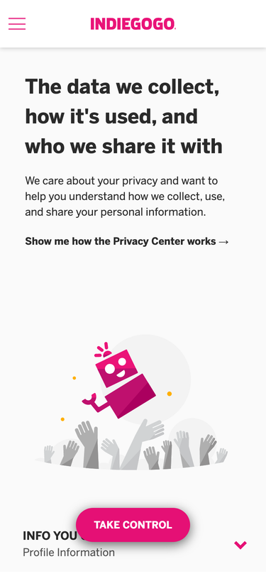 Privacy Center for Indiegogo, at https://indiegogo.trsnd.co/