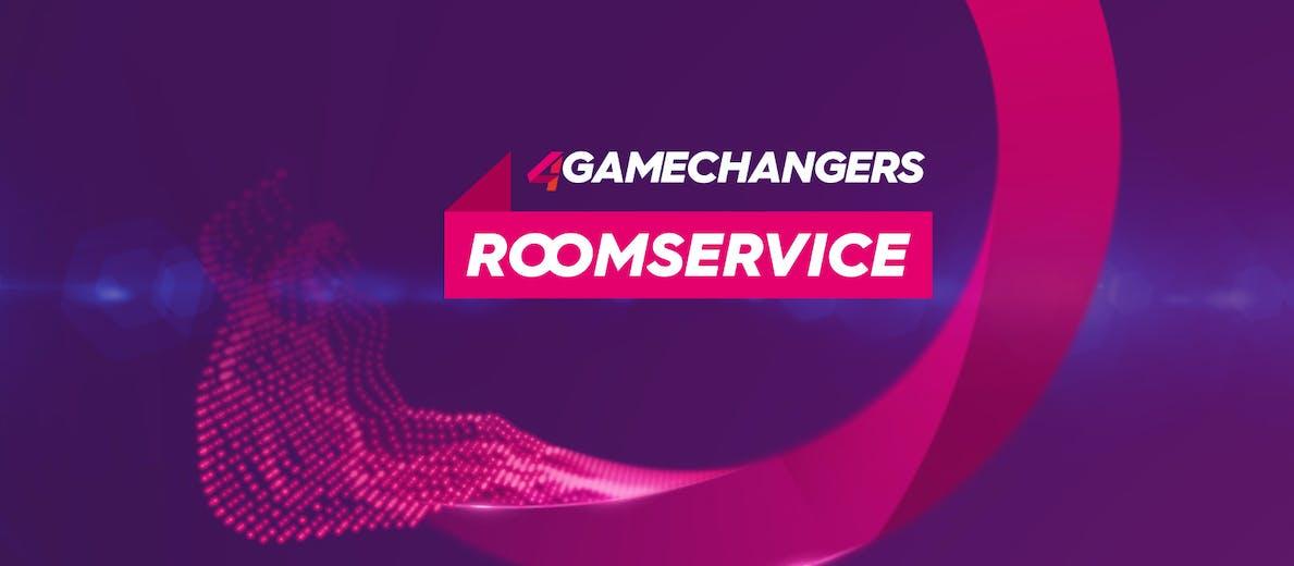 4GAMECHANGERS Roomservice