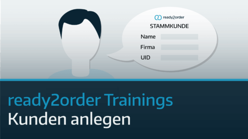 ready2order Training Kunden anlegen