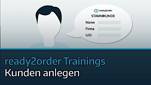 ready2order Training Kunden anlegen