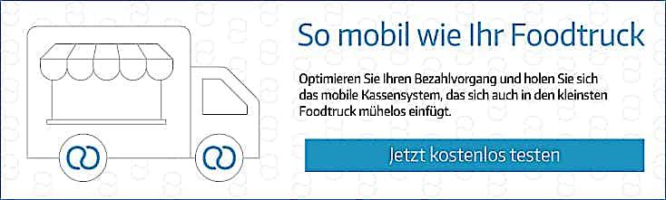 So mobil wie ihr Foodtruck
