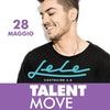 Lele, ecco l'ospite di Talent Move!