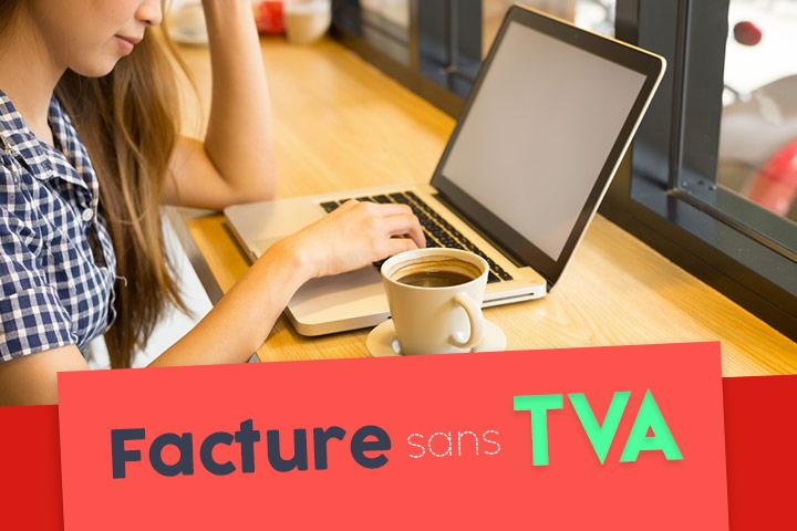 Comment faire une facture sans TVA ?