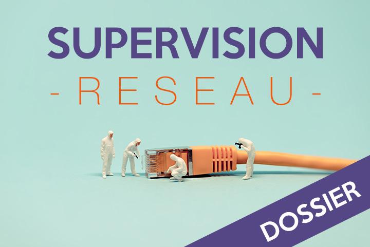 Supervision Réseau : enjeux, bonnes pratiques et logiciels