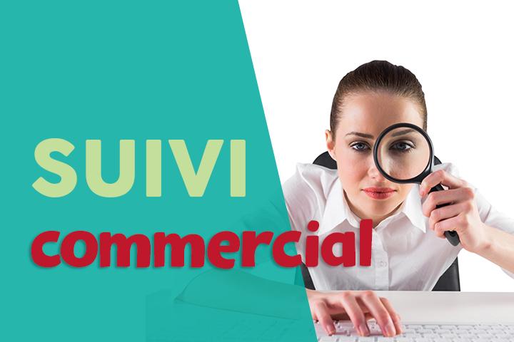 Comment optimiser et assurer votre suivi commercial ?