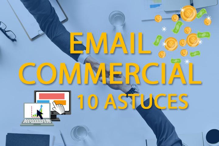 E-mail commercial : 10 astuces pour réussir vos campagnes