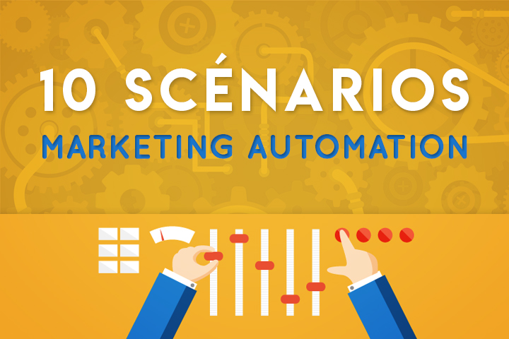 Emailing : 10 scénarios de marketing automation à activer