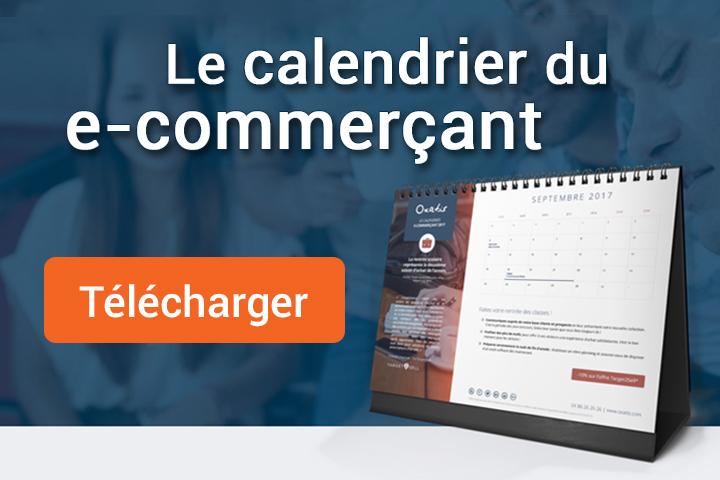 Le calendrier du e-commerçant