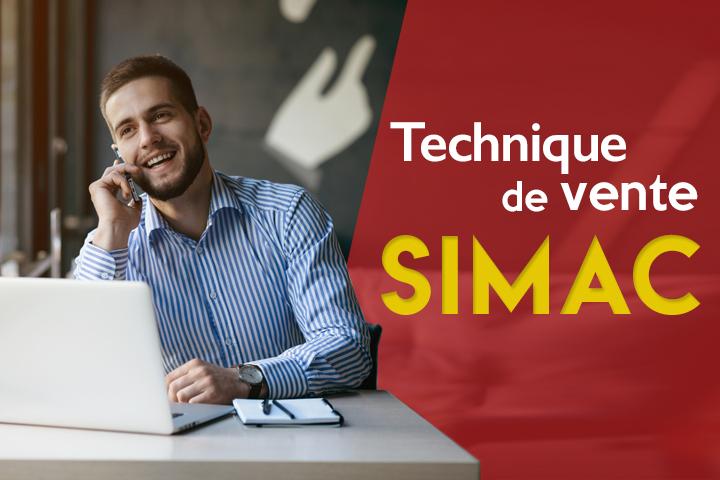 Méthode SIMAC : une technique de vente efficace en 5 étapes