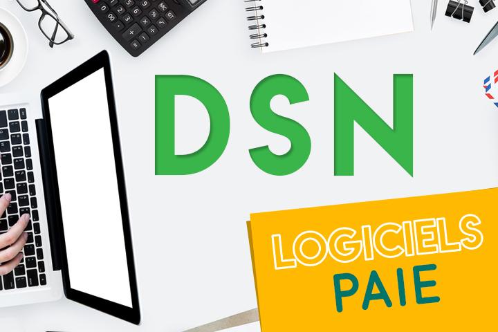 Quel logiciel de paie est compatible pour gérer votre DSN ?