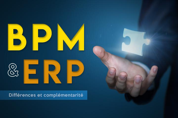 Le BPM, un complément performant à l'ERP