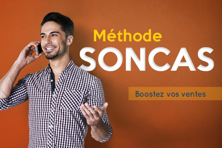 Comment booster ses ventes grâce à la méthode SONCAS