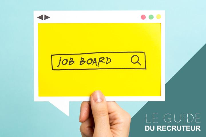 Job boards : le guide du recruteur en 14 conseils et 183 sites d'emplois