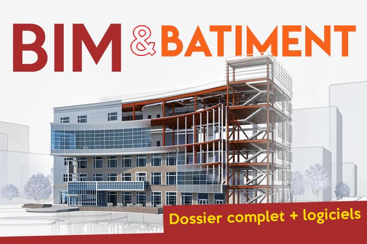 Comment BIM, maquette numérique et logiciels transforment le Bâtiment