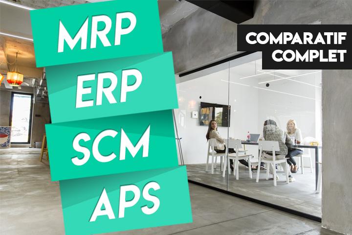 Comparatif des logiciels MRP, ERP, SCM et APS