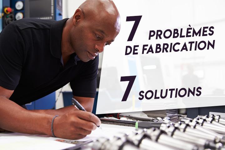 7 problèmes de fabrication et leur solution ERP