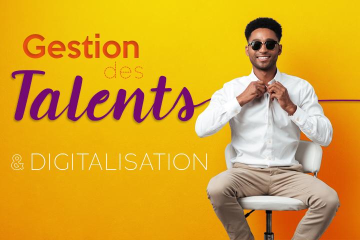 Gestion des talents et digitalisation de l'entreprise : quel outil choisir ?