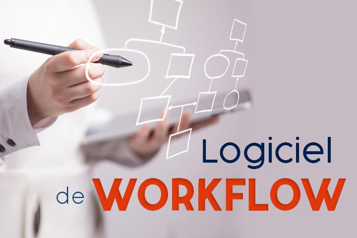 Logiciel de workflow : l'outil indispensable pour rester compétitif
