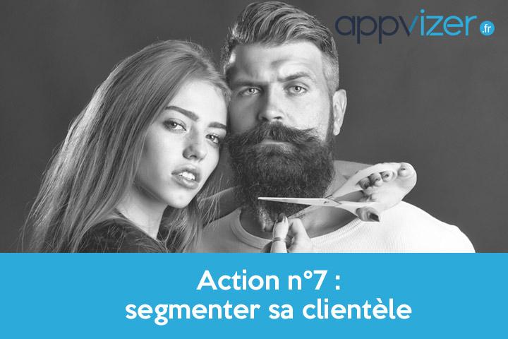 Action n°7 : segmenter sa clientèle
