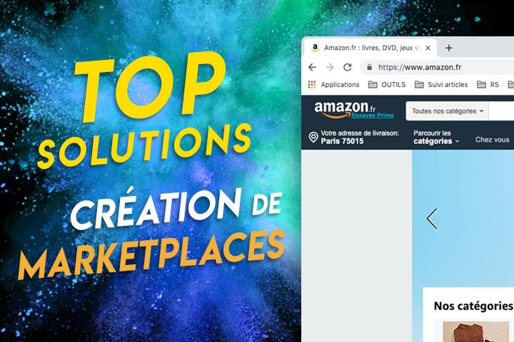 Marketplace : les meilleures solutions pour créer une place de marché