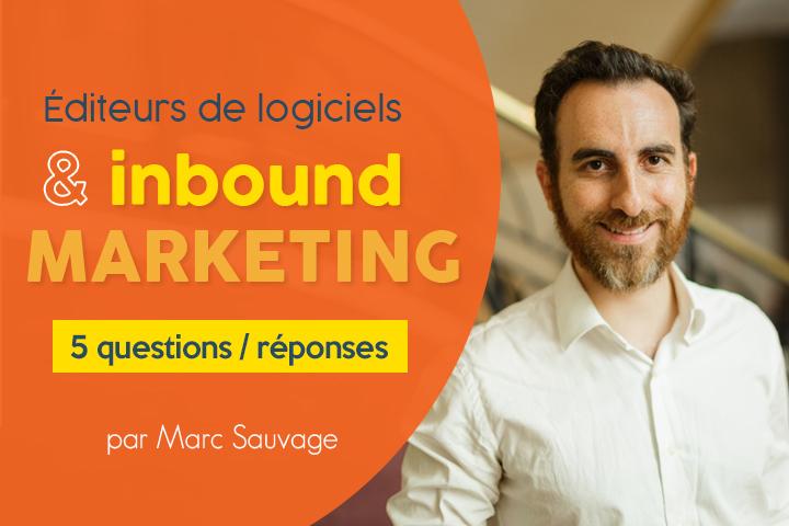 5 questions que les éditeurs de logiciels SaaS se posent sur l'Inbound Marketing