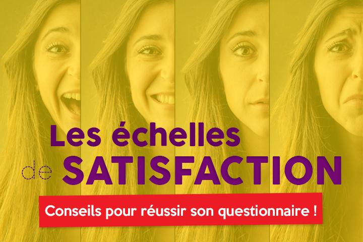 Comment choisir une échelle d'attitude pour son questionnaire de satisfaction ?