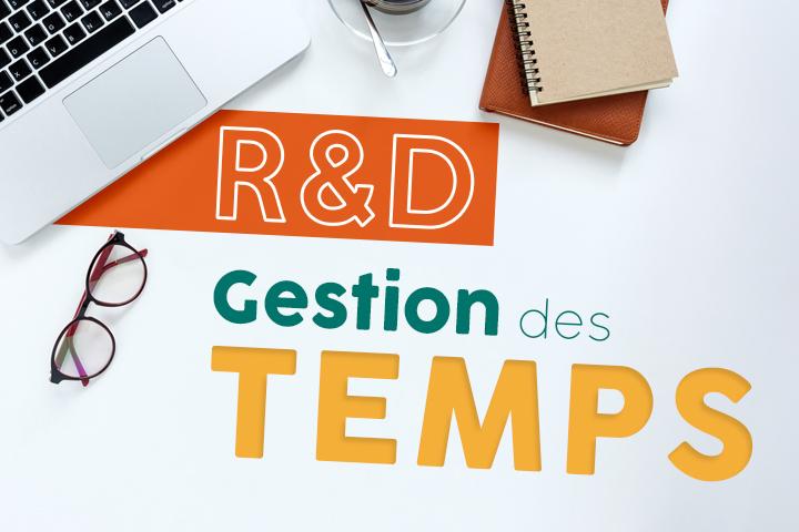 [R&D] Suivez votre gestion des temps pour booster votre productivité