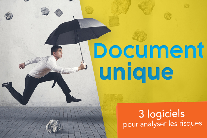 Les meilleurs logiciels pour éditer le document unique et gérer le risque professionnel