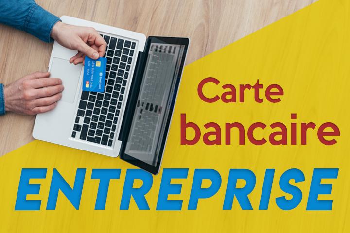 Gérez vos dépenses plus facilement avec une carte bancaire entreprise