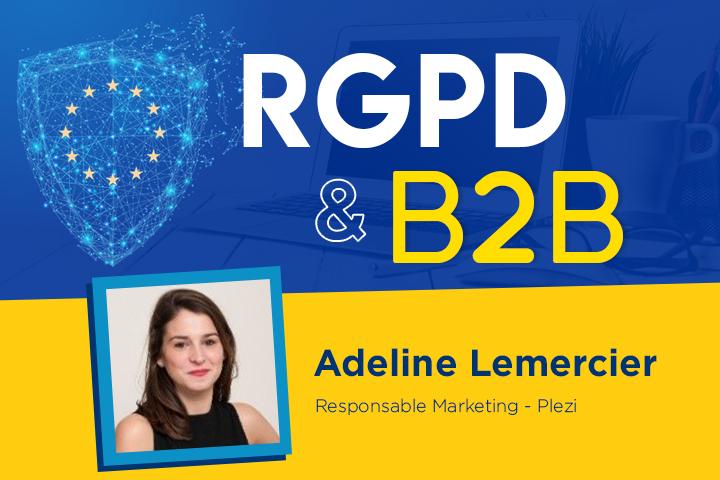 RGPD & B2B par Adeline Lemercier