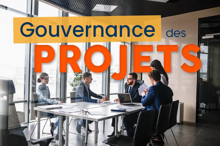 La gouvernance comme facteur de réussite de vos projets