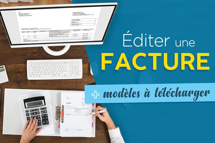 Comment éditer une facture en ligne ? + Modèles gratuits avec et sans TVA