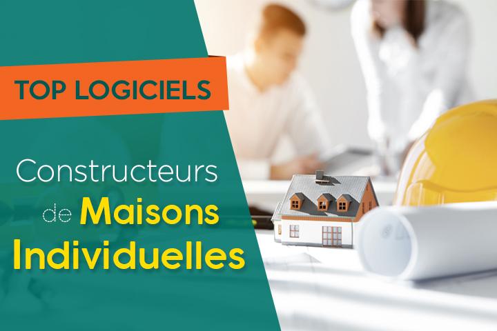 Le Top 5 des logiciels CMI pour les constructeurs de maisons individuelles